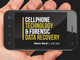 Cellphone Technology and Forensic Data Recovery (1st edition)