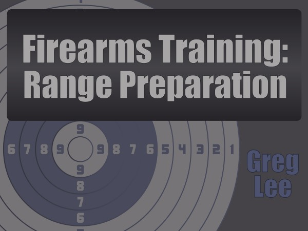 Firearms Training – Range Preparation