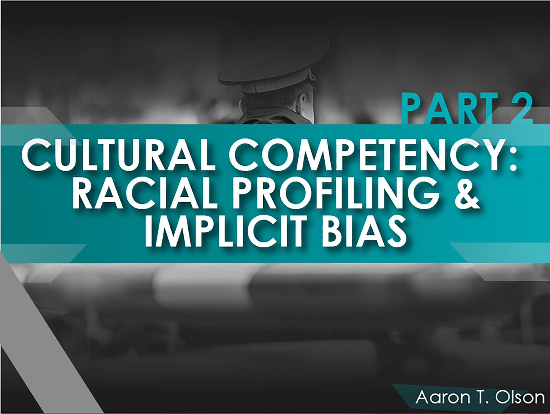 Cultural Competency Racial Profiling and Implicit Bias