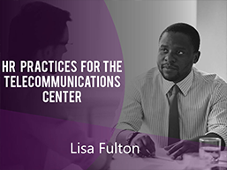 HR Practices for the Telecommunications Center