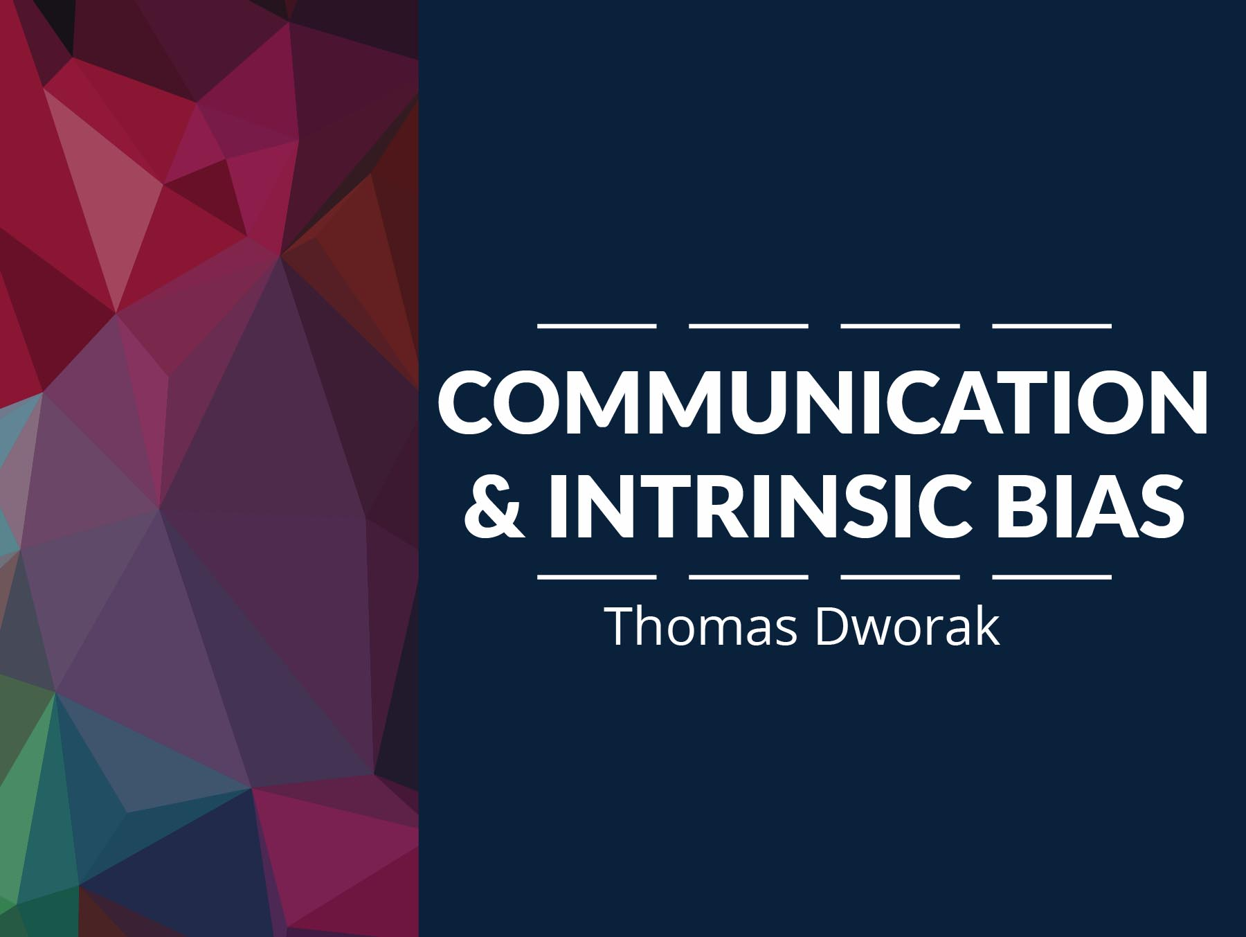 Communication and Intrinsic Bias