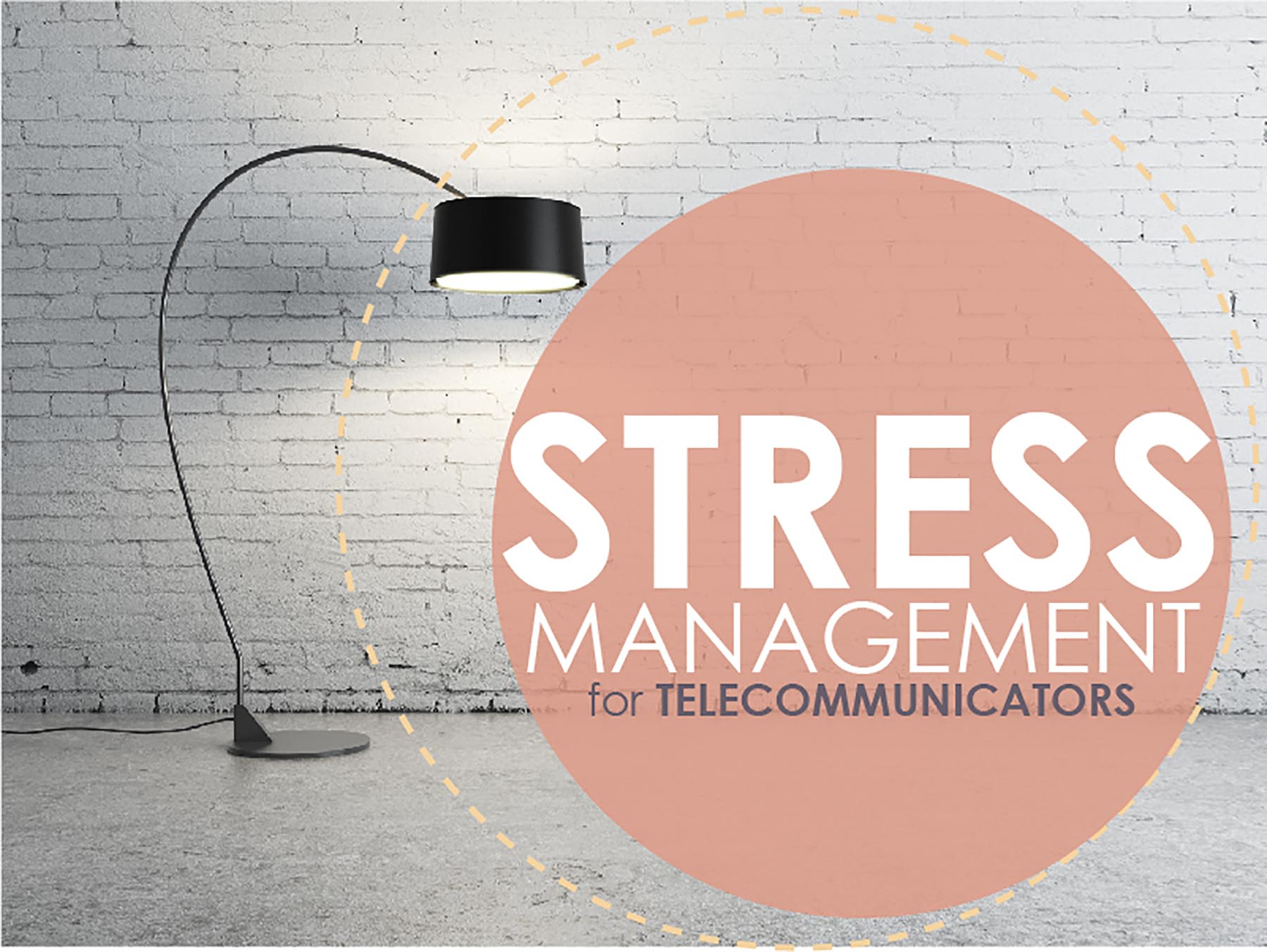 Stress Management for Telecommunicators